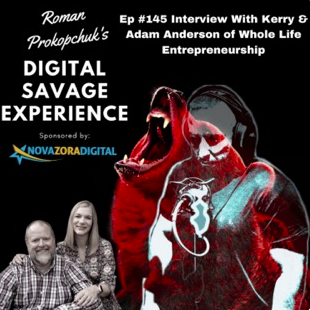 Digital Savage Experience Podcast